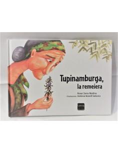 Tupinamburga, la remeiera.